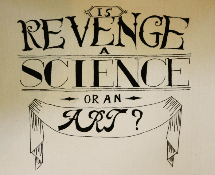 Is Revenge A Science Or An Art