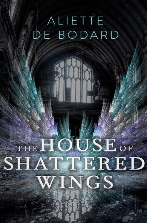 House-of-Shattered-Wings-UK-resized